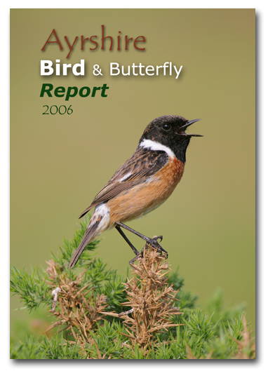 Ayrshire Bird Report 2006 (Stonechat, Ayrshire's county bird, on the front cover)